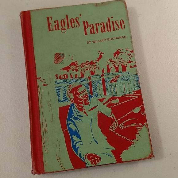 Vintage 1960s hardback book Eagles' Paradise